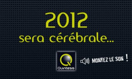 2012 démarre fort avec Quintesis