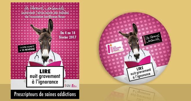 Affiche et badge Les Libraires Ensemble pour Les Blouses Roses